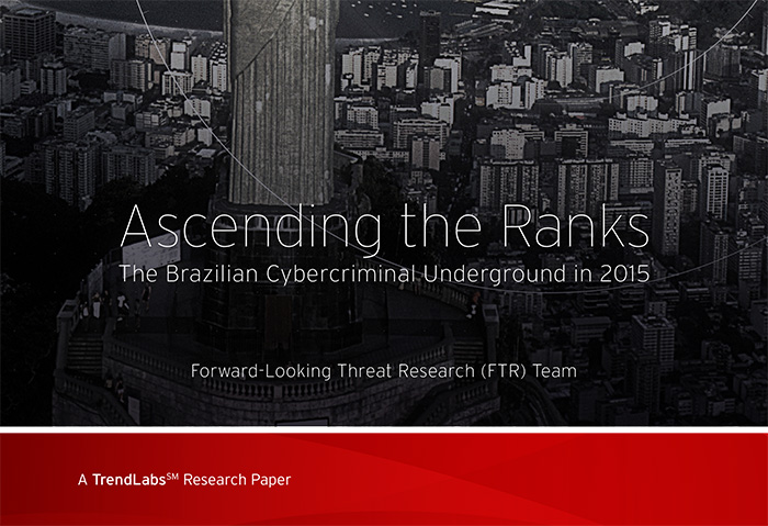 Ascending the Ranks: The Brazilian Cybercriminal Underground in 2015