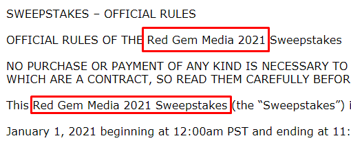 The fake sweepstakes is run by a company called Red Gem Media.