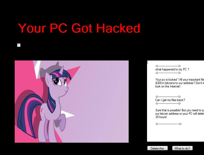 Virus 勒索病毒是一個不會加密檔案的勒索病毒。它只會不斷顯示惱人的訊息視窗,其勒索訊息使用了「My Little Pony (彩虹小馬)」卡通當中的一個角色,其要求的贖金為 300 比特幣 (但該病毒並未以檔案為要脅)。