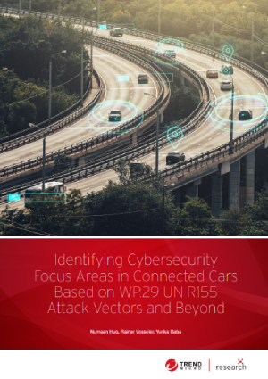 Identifying Cybersecurity Focus Areas in Connected Cars Based on WP.29 UNR155 Attack Vectors and Beyond