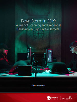 Probing Pawn Storm: Cyberespionage Campaign Through Scanning, Credential Phishing and More