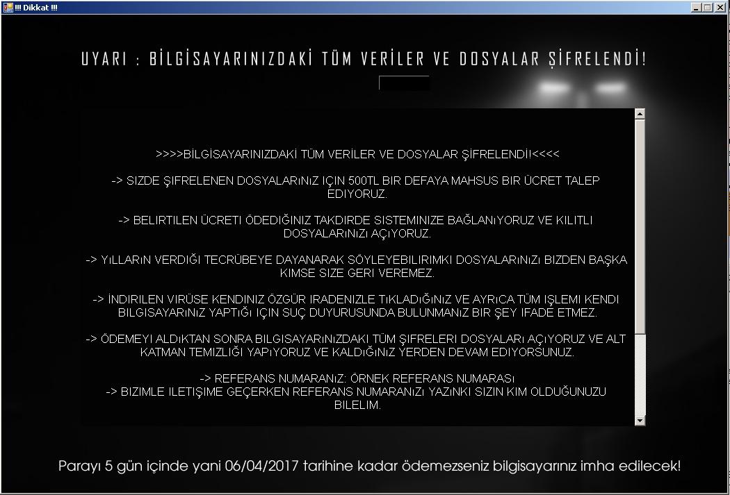 從 Hidden Tear 衍生的土耳其勒索病毒 Dikkat 勒索訊息畫面。