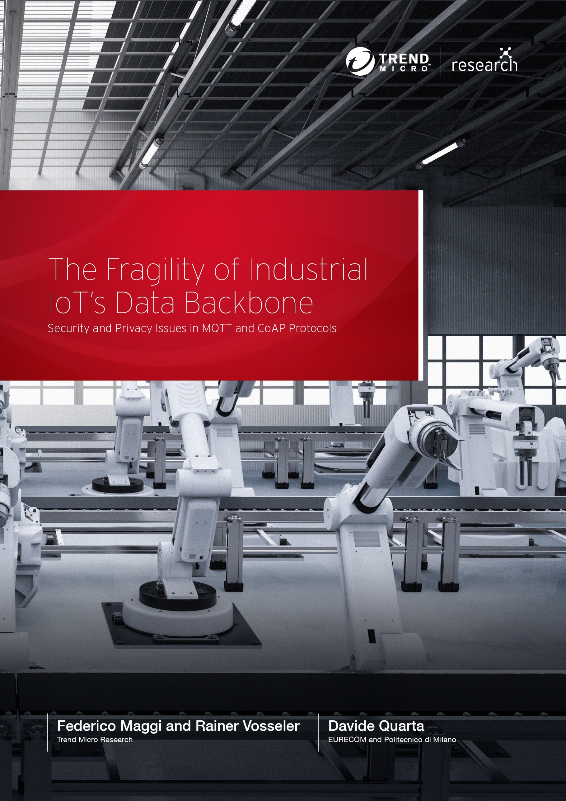 The Fragility of Industrial IoT's Data Backbone