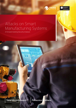 Attacks on Smart Manufacturing Systems: A Forward-looking Security Analysis
