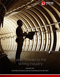 檢視研究報告:「採礦業面臨的網路威脅」(Cyber Threats to the Mining Industry)