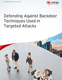 Defending Against Backdoor Techniques Used in Targeted Attacks